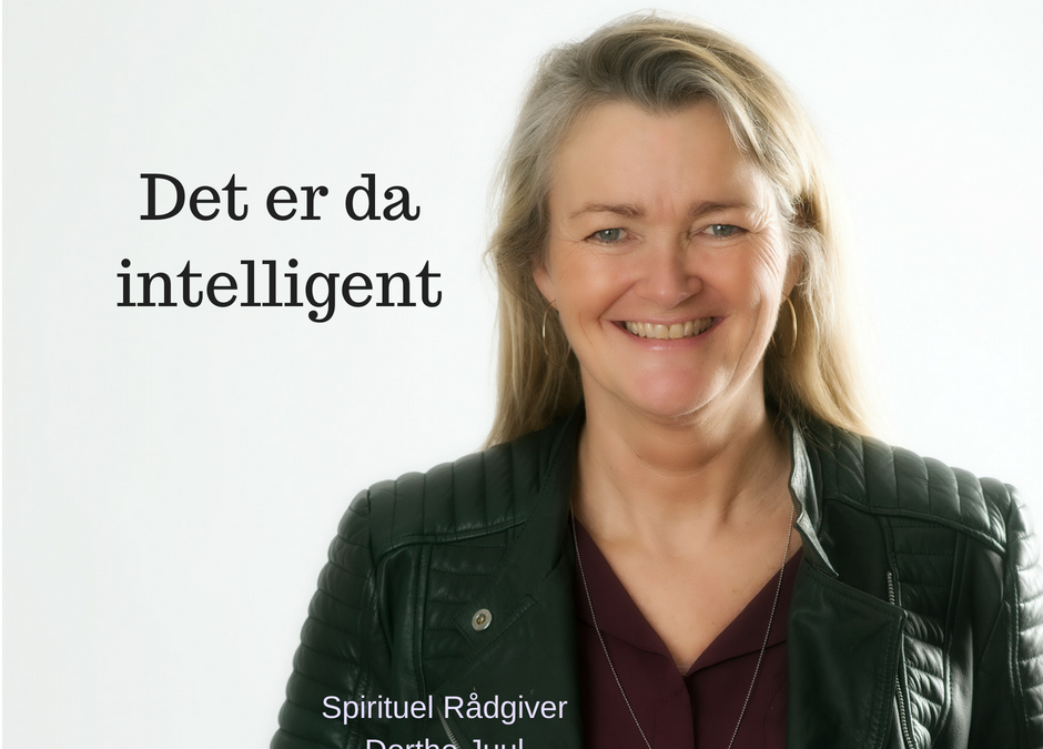 Det er da intelligent…..